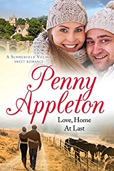 Love, Home At Last: A Summerfield Village Sweet Romance by [Appleton, Penny]