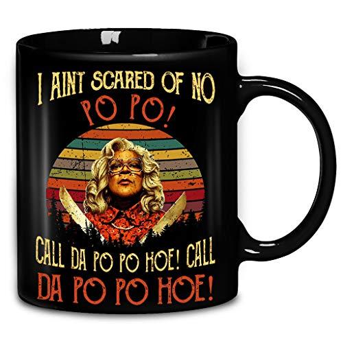 I Aint Scared Of No Pop Call Da Pop O Hoe Call Po Po Hoe Retro Halloween Coffee Mug 11oz & 15oz Gift Black Tea -