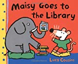 Maisy Goes to the Library, Lucy Cousins, 0763643718