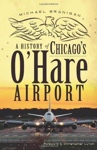 A History of Chicago's O'Hare Airport - Chicago Airport Il