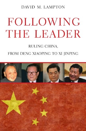 Download Following the Leader: Ruling China, from Deng Xiaoping to Xi Jinping Pdf