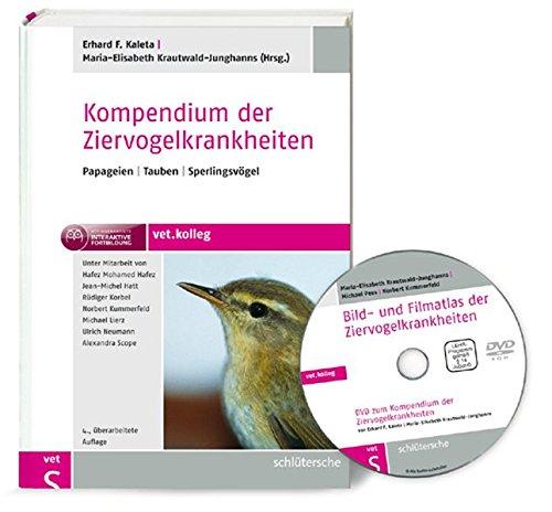 Kompendium Der Ziervogelkrankheiten  Papageien   Tauben   Sperlingsvögel
