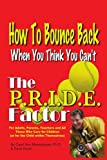 The P R I D E Factor, Ph. D. Carol Ann Munschauer and Dave Hood, 1418483508