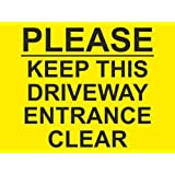 PLEASE KEEP THIS DRIVEWAY ENTRANCE CLEAR SIGN 300mm x 200mm x 4mm THICK RIGID PVC, SCREENPRINTED SIGN by PROFILESIGNS.CO