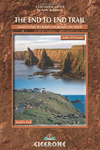 The End to End Trail: A Long Distance Trail from Lands End to John O'Groats (Distance From John O Groats To Lands End)