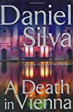 A Death in Vienna, Daniel Silva, 0399151435