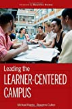 Leading the Learner-Centered Campus: An Administrator's Framework for Improving Student Learning Outcomes by Harris Michael Cullen Roxanne (2010-05-17) Hardcover