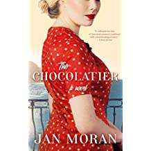 The Chocolatier: A Heartwarming Novel of Chocolate, Love, and Secrets on the Italian Coast