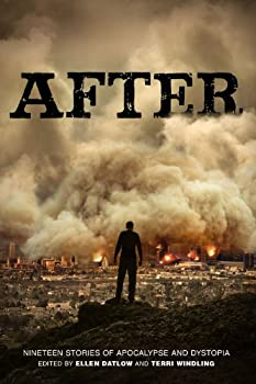 After: Nineteen Stories of Apocalypse and Dystopia 1423148126 Book Cover