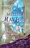 Healing the Highlander, Melissa Mayhue, 150110263X