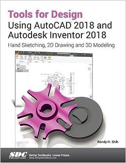 Amazon com: Tools for Design Using Autocad 2018 and Autodesk