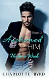 Auctioned to Him 2: His for a Week