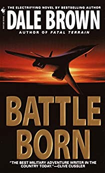 Battle Born (Patrick McLanahan) by [Brown, Dale]