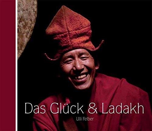 Das Glück & Ladakh