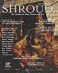 Shroud 12: The Journal of Dark Fiction and Art (Volume 3)