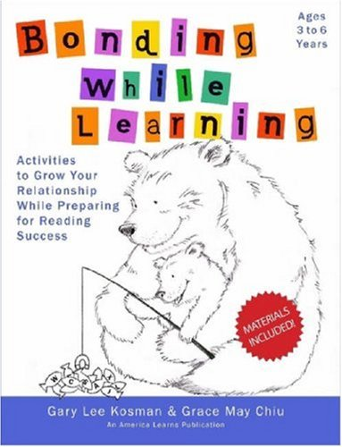 Bonding While Learning: Activities to Grow Your Relationship While Preparing for Reading Success
