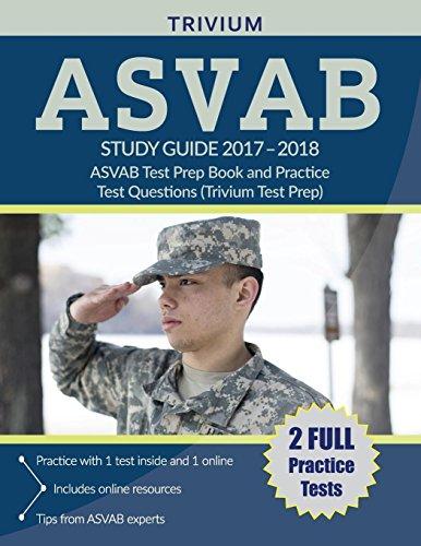 ASVAB Study Guide 2017-2018: ASVAB Test Prep Book and Practice Test Questions (Trivium Test (Best Kaplan Asvab Study Guides)