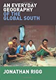 img - for An Everyday Geography of the Global South book / textbook / text book