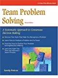 img - for Crisp: Team Problem Solving, Revised Edition: A Systematic Approach to Consensus Decision Making (Crisp Fifty-Minute Books) book / textbook / text book