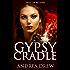 Gypsy Cradle: a psychic paranormal thriller (Gypsy Medium Book 2)