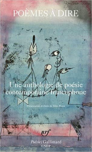 Book Poemes a dire: Une anthologie de poesie contemporaine francophone