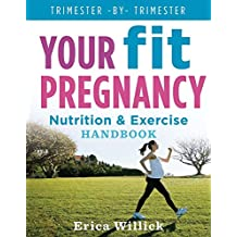 Your Fit Pregnancy: Nutrition & Exercise Handbook