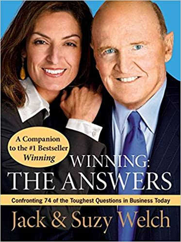 979d2fbd Winning: The Answers: Confronting 74 of the Toughest Questions in Business  Today: Jack Welch, Suzy Welch: 9780061241499: Amazon.com: Books