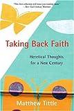 Taking Back Faith, Matthew Tittle, 0595391117