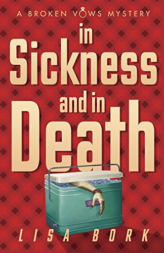 In Sickness and In Death (A Broken Vows Mystery Book 3)