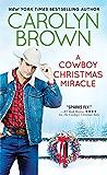 A Cowboy Christmas Miracle (Burnt Boot, Texas Book 4) (English Edition)