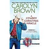 A Cowboy Christmas Miracle (Burnt Boot, Texas Book 4)