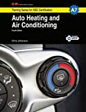 Auto Heating and Air Conditioning Workbook, A7 4th Edition