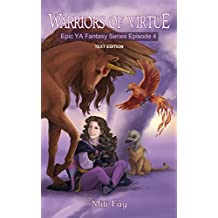 Warriors of Virtue Epic YA Fantasy Series Episode 4: Text Edition