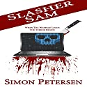 Slasher Sam Audiobook by Simon Petersen Narrated by Jaye Wilde