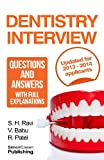 img - for Dentistry interview questions and answers with full explanations (Includes sections on MMI and 2013 NHS changes).: The number one dentistry interview book with model answers book / textbook / text book