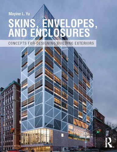 skins-envelopes-and-enclosures-concepts-for-designing-building-exteriors