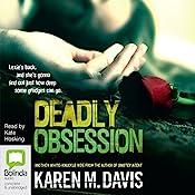 Deadly Obsession: Lexie Rogers, Book 2 | Karen M. Davis