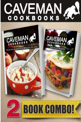 Download paleo on a budget in 10 minutes or less and raw paleo download paleo on a budget in 10 minutes or less and raw paleo recipes 2 book combo caveman cookbooks book pdf audio idrvtljss forumfinder Choice Image