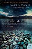 Caribou Island: A Novel