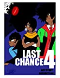 img - for Last Chance vol 4: Alliance Manga Last Chance (Volume 4) book / textbook / text book
