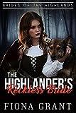 Download The Highlander's Reckless Bride (Brides of the Highlands Book 4) in PDF ePUB Free Online