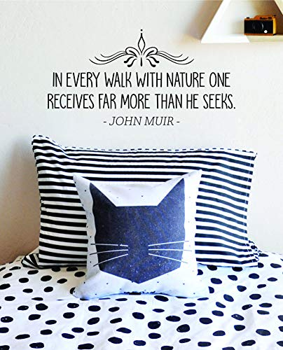 Wall Decals Quotes John Muir in Every Walk with Nature Vinyl Decal Wall Sticker Decor Quote - Motivational Wall Murals - Vinyl Stickers Interior or Exterior