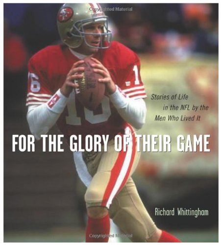 Download For the Glory of Their Game: Stories of Life in the NFL by the Men Who Lived It ebook
