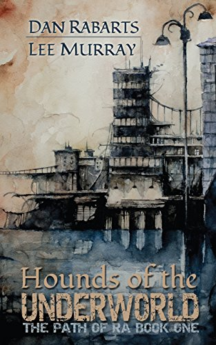 Hounds of the Underworld (The Path of Ra Book 1) (Kiwi Switch)