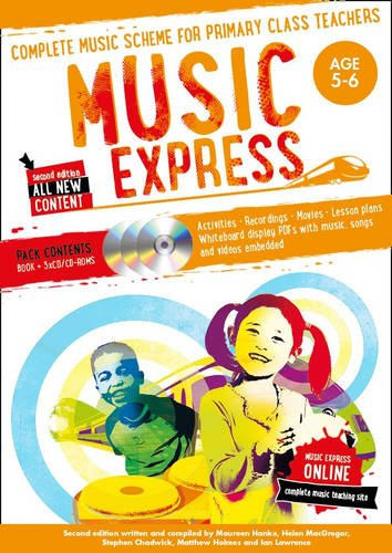 (Music Express: Age 5-6 (Book + 3 CDs + DVD-ROM): Complete Music Scheme for Primary Class Teachers)