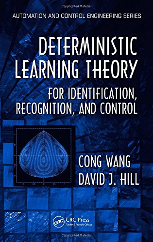 Deterministic Learning Theory for Identification, Recognition, and Control (Automation and Control Engineering)
