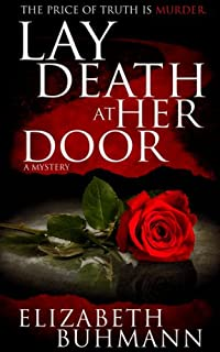 Lay Death At Her Door by Elizabeth Buhmann ebook deal