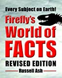 Firefly's World of Facts, Russell Ash, 1554074991
