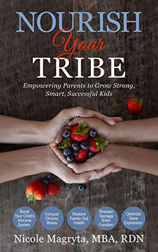 Nourish Your Tribe by Nicole Magryta