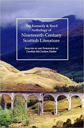 Kennedy & Boyd Anthology of Nineteenth-Century Scottish Literature (2010-03-30)
